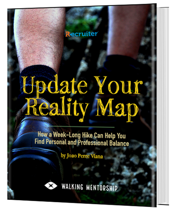 Update Your Reality Map: How a Week-Long Hike Can Help You Find Personal and Professional Balance