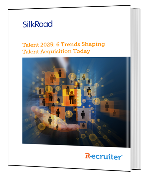 Talent 2025: 6 Trends Shaping Talent Acquisition Today
