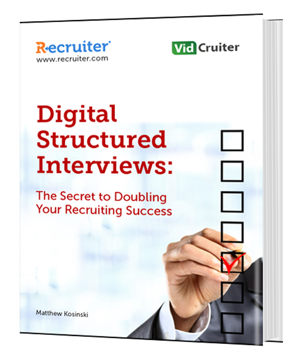 Digital Structured Interviews: The Secret to Doubling Your Recruiting Success