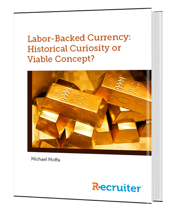 Labor-Backed Currency: Historical Curiosity or Viable Concept?