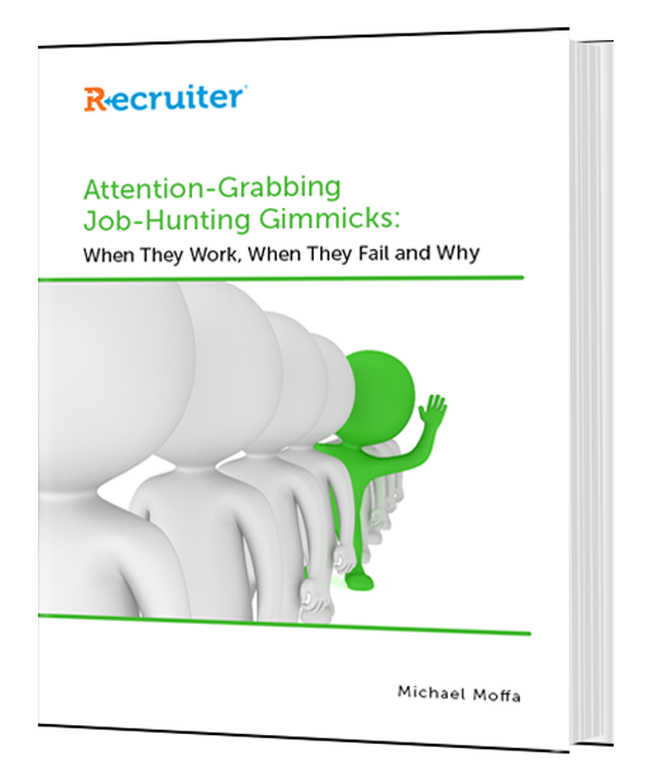 Attention-Grabbing Job-Hunting Gimmicks: When They Work, When They Fail and Why