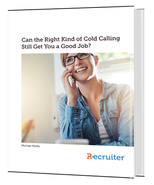 Can the Right Kind of Cold Calling Still Get You a Good Job?