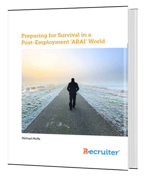 Preparing for Survival in a Post-Employment 'ARAI' World