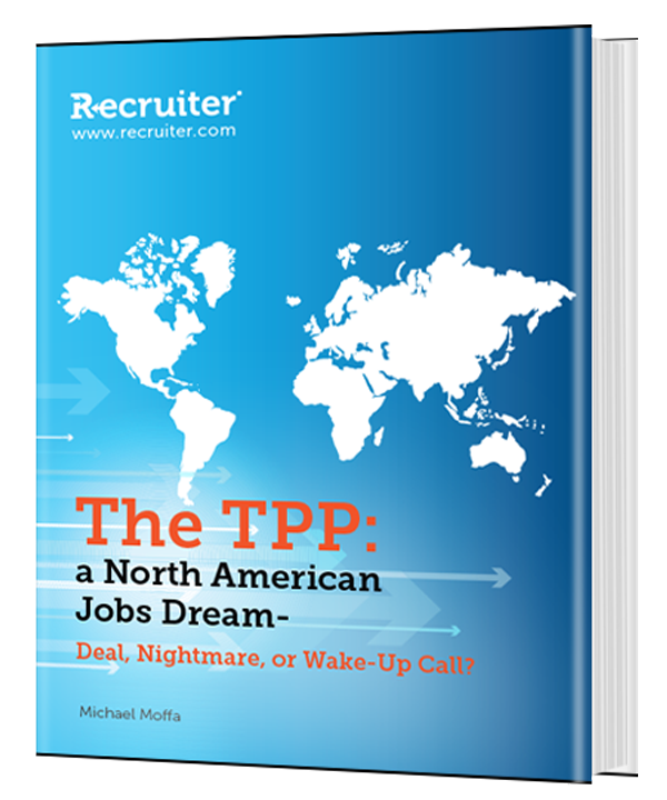 The TPP: a North American Jobs Dream-Deal, Nightmare, or Wake-Up Call?