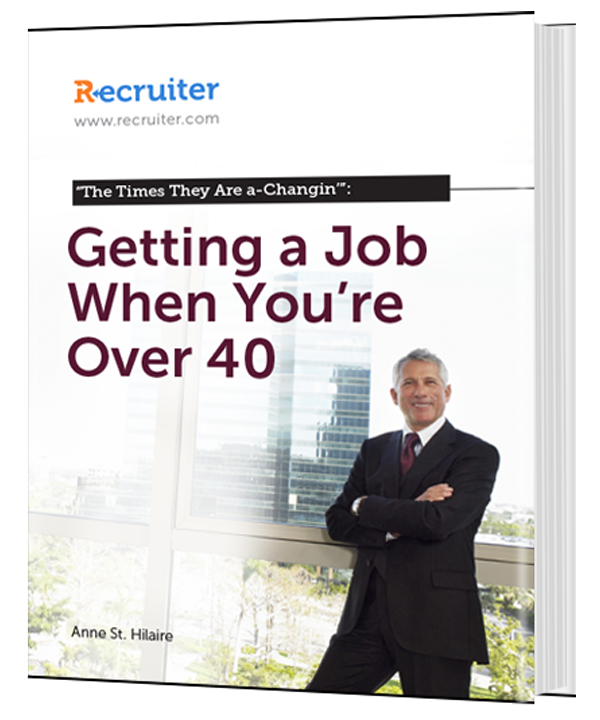 The Times They Are a-Changin': Getting a Job When You're Over 40