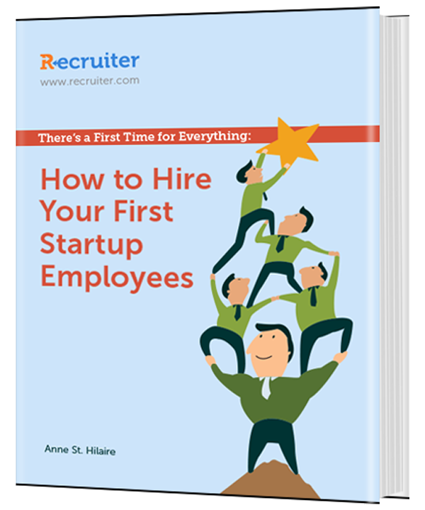 There's a First Time for Everything: How To Hire Your First Startup Employees