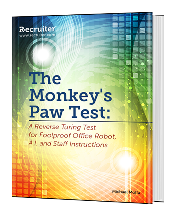 The Monkey's Paw Test: a Reverse Turing Test for Foolproof Office Robot, A.I. and Staff Instructions
