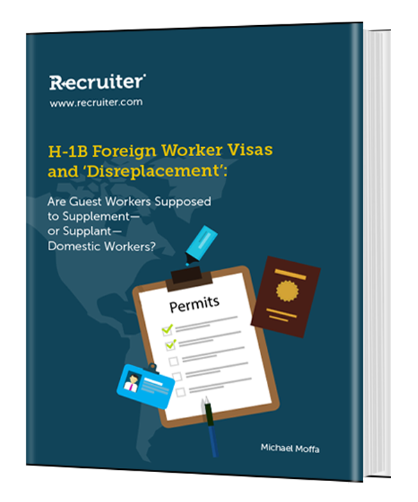 H-1B Foreign Worker Visas and 'Disreplacement': Are Guest Workers Supposed to Supplement- or Supplant- Domestic Workers?