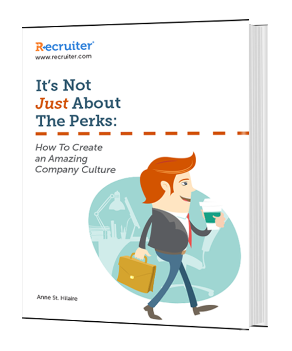 It's Not Just About The Perks: How To Create an Amazing Company Culture