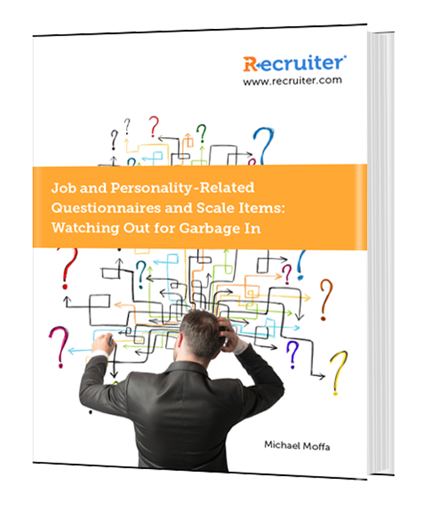 Job and Personality- Related Questionnaires and Scale Items: Watching Out for Garbage In
