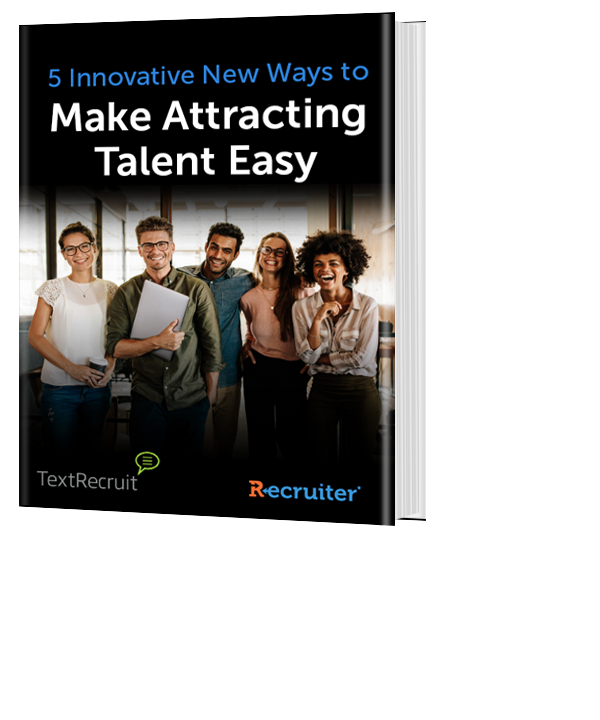 5 Innovative New Ways to Make Attracting Talent Easy