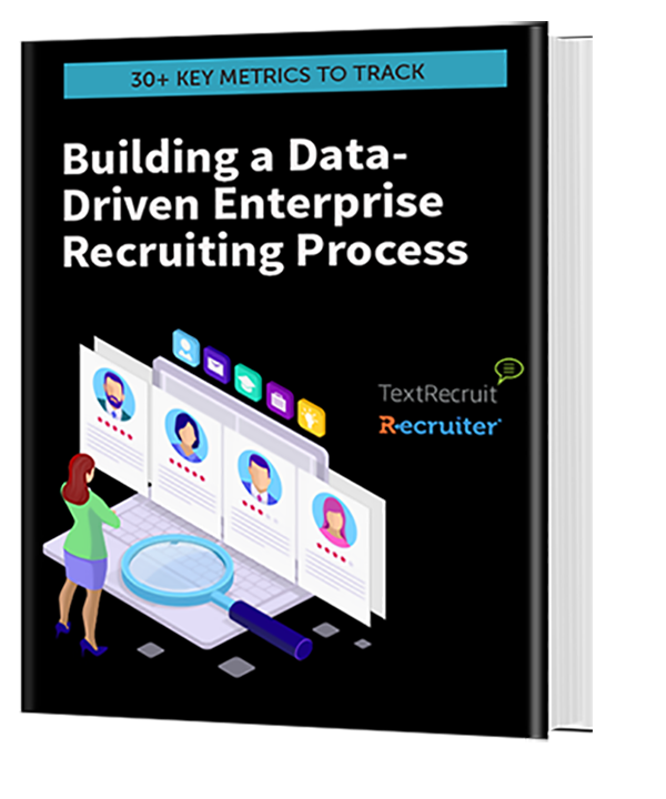 Building a Data-Driven Enterprise Recruiting Process