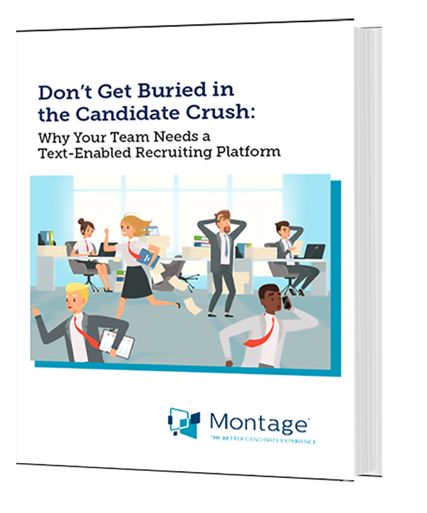 Don't Get Buried in the Candidate Crush: Why Your Team Needs a Text-Enabled Recruiting Platform