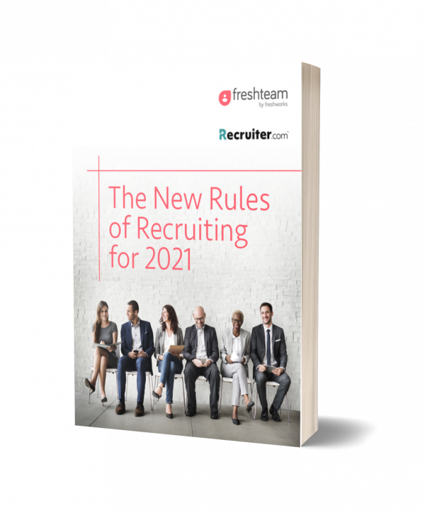 The New Rules of Recruiting 2021
